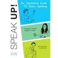 Speak Up : An Illustrated Guide to Public Speaking