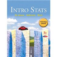 Intro Stats Technology Update plus MyStatLab with Pearson eText -- Access Card Package