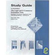 Study Guide to accompany The Legal and E-Commerce Environment Today