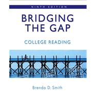 Bridging the Gap: College Reading (with MyReadingLab) Value Pack (includes Longman Textbook Reader  & Pearson Student Planner)