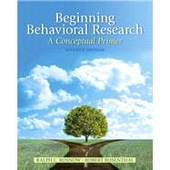 Beginning Behavioral Research A Conceptual Primer Plus MySearchLab with eText -- Access Card Package