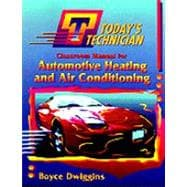 Automotive Heating and Air Conditioning: Heating and Air Conditioning