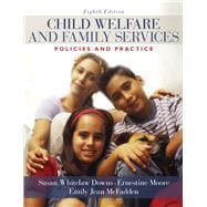 Child Welfare and Family Services Policies and Practice