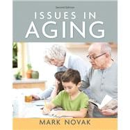 Issues In Aging- (Value Pack w/MySearchLab)