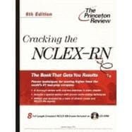 Cracking the NCLEX-RN with CD-ROM, 6th Edition