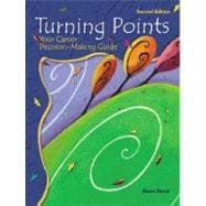 Turning Points: Your Career Decision-Making Guide
