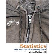 Statistics Informed Decisions Using Data plus NEW MyStatLab with Pearson eText -- Access Card Package