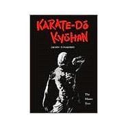 Karate-Do Kyohan : The Master Text