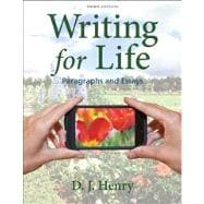 Writing for Life Paragraphs and Essays with MyWritingLab with eText -- Access Card Package