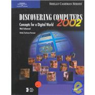 Discovering Computers 2002 Complete: Concepts for a Digital World