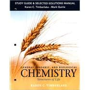 Study Guide and Selected Solutions Manual for General, Organic, and Biological Chemistry Structures of Life