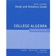 Student Solutions Guide for Larson/Hostetler/Edwards� College Algebra: A Graphing Approach, 5th