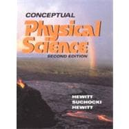 Conceptual Physical Science : Main Text by Hewitt, Suchocki and Hewitt