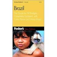 Brazil : The Guide for All Budgets, Completely Updated, with Color Photos and Many Maps