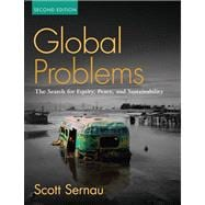 Global Problems : The Search for Equity, Peacend Sustainability- (Value Pack W/MySearchLab)