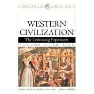 Western Civilization The Continuing Experiment, Dolphin Edition, Volume 1: To 1715