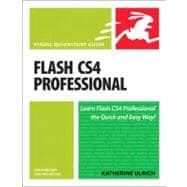 Flash CS4 Professional for Windows and Macintosh Visual QuickStart Guide