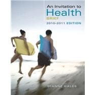 An Invitation to Health, Brief Edition (with Personal Health Self Assessments)