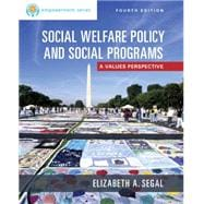 EMPOWERMENT SERIES SOCIAL WELFARE POLICY/SOCIAL PROGRAMS, 4th Edition