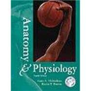 Anatomy & Physiology/With Student Survival Guide
