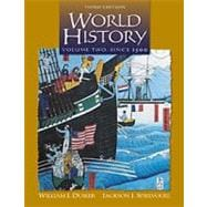 World History Since 1500, Volume 2 (Non Info Trac Version)
