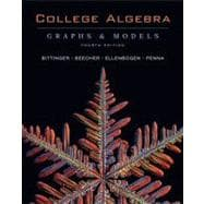 College Algebra : Graphs and Models with Graphing Calculator Manual Package