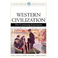 Western Civilization The Continuing Experiment, Dolphin Edition, Volume 2: Since 1560