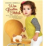 Wee Garter Stitch Must-Have Knits for Modern Babies & Toddlers