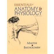 Essentials of Anatomy and Physiology with Interactive Physiology