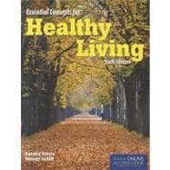 Essential Concepts for Healthy Living (Book with Access Code)