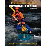 Principles and Labs for Physical Fitness (Book with Info Trac)