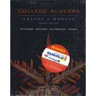 College Algebra & MYMATHLAB SAK: G&M
