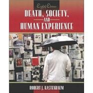 Death, Society, and Human Experience