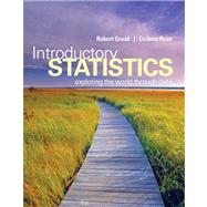 Introductory Statistics Exploring the World through Data Plus NEW MyStatLab with Pearson eText -- Access Card Package