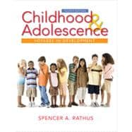 Childhood and Adolescence: Voyages in Development, 4th Edition
