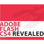 Adobe Flash CS4 Revealed (Book with CD-ROM)