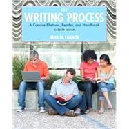 The Writing Process A Concise, Rhetoric , Reader, and Handbook -- Access Card Package
