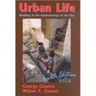 Urban Life : Readings in the Anthropology of the City