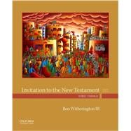 Invitation to the New Testament First Things