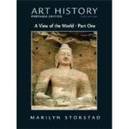 Art History Portable Edition, Book 3 : A View of the World (with MyArtKit Student Access Code Card)