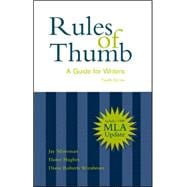 Rules of Thumb: A Guide for Writers With 1999 Mla Updates