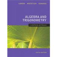 Algebra and Trigonometry A Graphing Approach 5th Edition