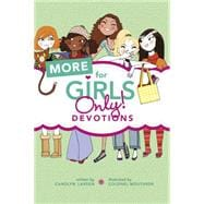 More for Girls Only!