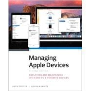 Managing Apple Devices Deploying and Maintaining iOS 8 and OS X Yosemite Devices
