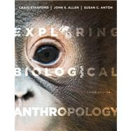 Exploring Biological Anthropology The Essentials Plus NEW MyAnthroLab with eText -- Access Card Package