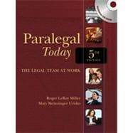 Paralegal Today: The Legal Team at Work, 5th Edition
