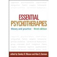 Essential Psychotherapies, Third Edition Theory and Practice