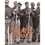Created Equal A History of the United States, Combined Volume