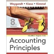 Accounting Principles, 8th Edition, Volume 2, Chapters 13 - 26, 8th Edition