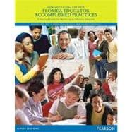 Demonstrating the New Florida Educator Accomplished Practices : A Practical Guide for Becoming an Effective Educator